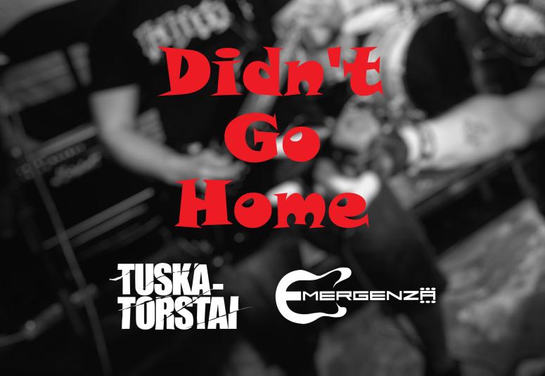 Emergenza-Didn't Go Home